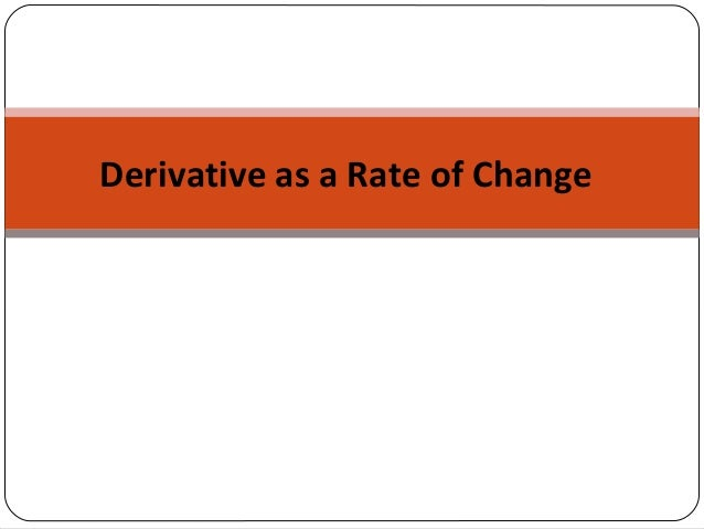 application of derivatives rate of change